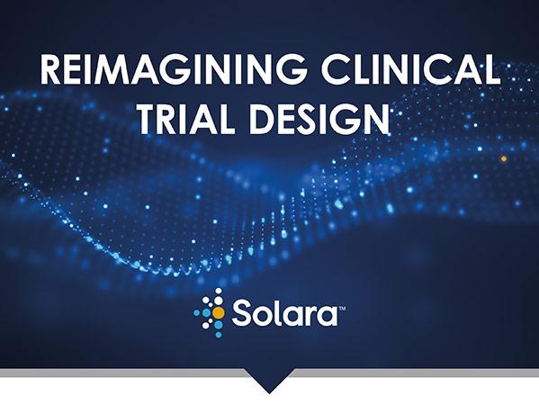 Solara_Reimagining_Clinical_Trial_Design_Infographic
